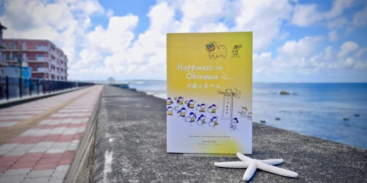 Happiness In Okinawa Is...