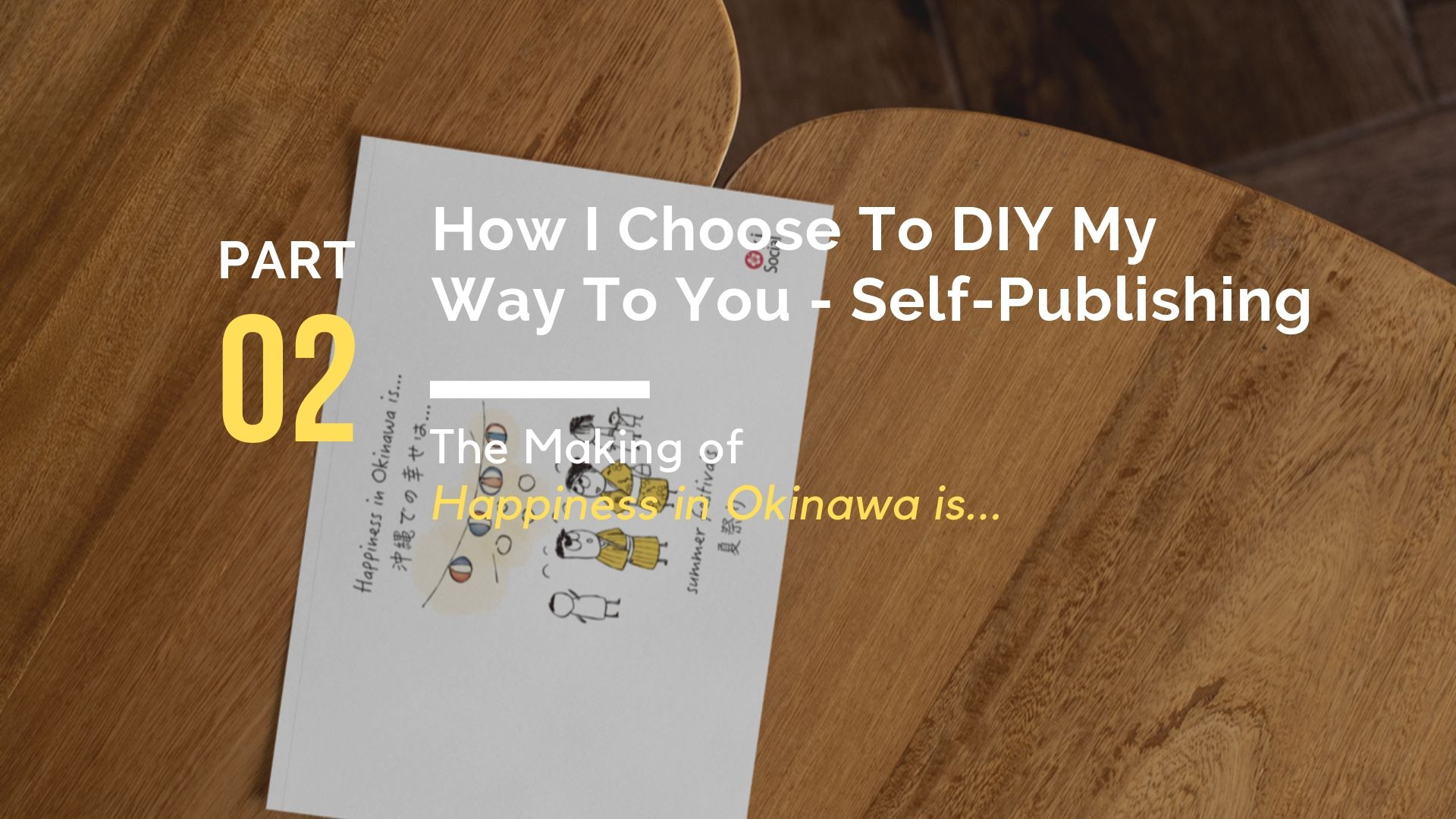 Why Make a Book About Happiness_ Self-Publishing